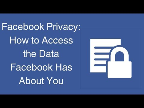 Watch 'Facebook Privacy: How to Access the Data Facebook Has About You'