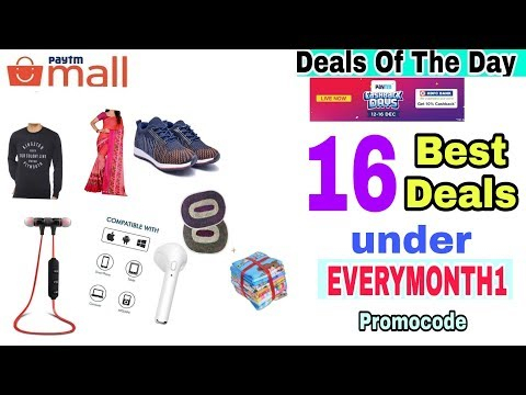 {15Dec} Hurry! 16 Best Paytm mall Deals To Grab Before Offer End.