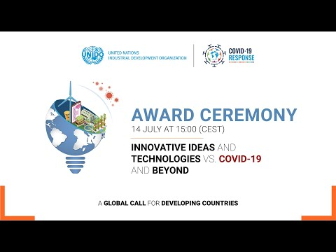 """Award Ceremony -  UNIDO Global Call for """"Innovative Ideas and Technologies vs. COVID-19 and beyond"""""""