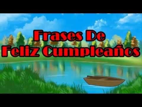 Imagenes de cumpleaños - Bonitas Frases, Frases De Feliz Cumpleaños, Imágenes De Feliz Cumpleaños