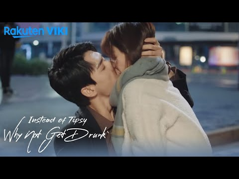 Instead of Tipsy Why Not Get Drunk - EP3 | Simulated Kiss