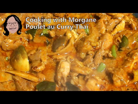 Poulet Au Curry Thaï : Tous Les Secrets - Cooking With Morgane