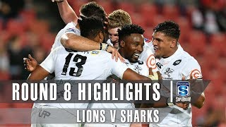 Lions v Sharks Rd.8 2019 Super rugby video highlights | Super Rugby Video Highlights