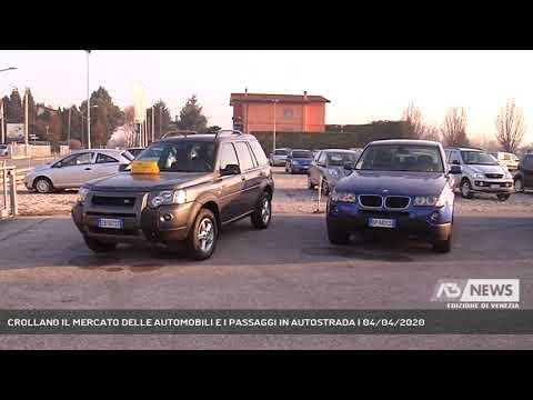 CROLLANO IL MERCATO DELLE AUTOMOBILI E I PASSAGGI IN AUTOSTRADA | 04/04/2020