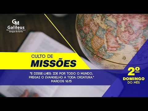 Culto de Missões - 11/03/2018