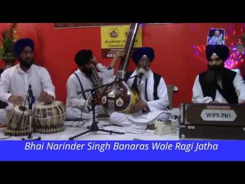 Bhai Narinder Singh Banaras Wale at Sarb Akal