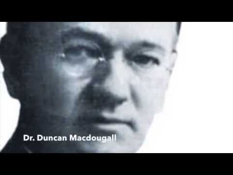 Duncan Macdougall - 21 Grams Theory