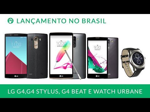 LG G4, LG G4 Beat, LG G4 Stylus e LG Watch Urbane - Lançamento no Brasil
