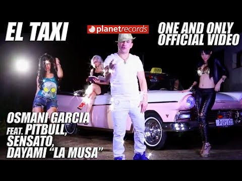 Pitbull - El Taxi (ft. Sensato & Osmani Garcia) lyrics