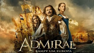 Nonton Der Admiral   Kampf Um Europa L Trailer Deutsch Hd Film Subtitle Indonesia Streaming Movie Download