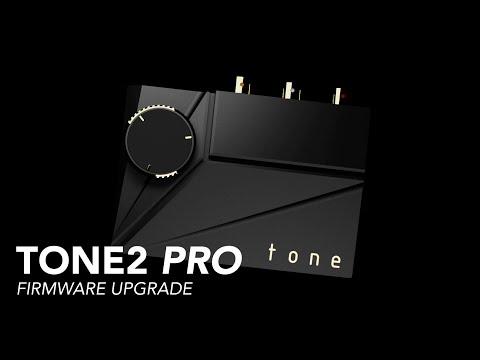 Tone2 Pro - Firmware Upgrade (Windows, Linux, Mac OS)