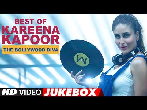 Best Of Kareena Kapoor Songs - The Bollywood Diva