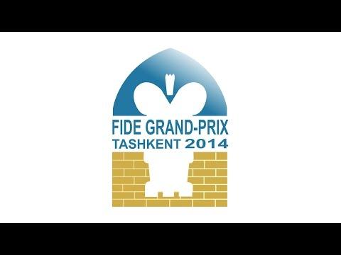 FIDE Grand Prix 2014, Tashkent, UZB. Round 9.
