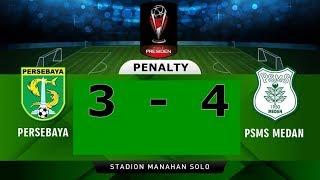 Video Adu Pinalti Persebaya Vs PSMS Medan (3-4) Perempat Final Piala Presiden 2018 MP3, 3GP, MP4, WEBM, AVI, FLV Mei 2018