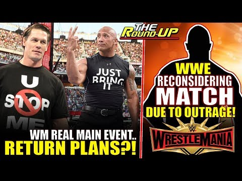 WWE RECONSIDERING WRESTLEMANIA MATCH DUE TO OUTRAGE, Plans For The Rock RETURN?! - The Round Up