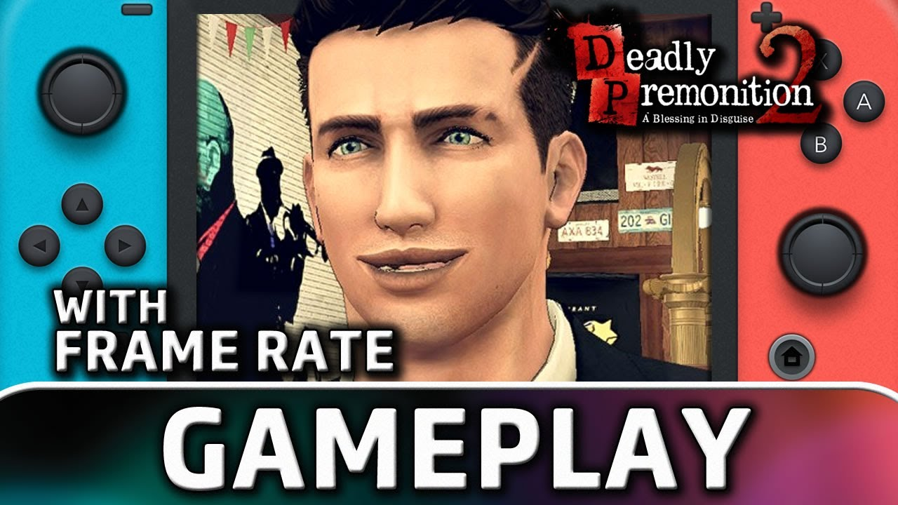 Deadly Premonition 2: A Blessing in Disguise | Nintendo Switch Gameplay and Frame Rate