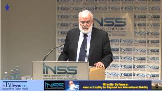 Keynote Address: Missile Defense: An Israeli Perspective