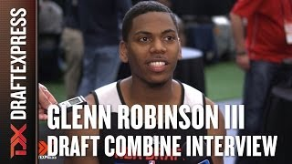 Glenn Robinson Draft Combine Interview
