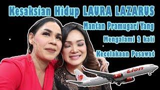 Download Video Kesaksian LAURA LAZARUS Mantan Pramugari Yang Mengalami Kecelakaan 2 Kali! 1,2,3 Jawab Semuanya MP3 3GP MP4