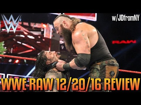 Wwe Raw 12/20/16 Review, Results & Reactions: Braun Strowman Destroys Roman Reigns & Seth Rollins
