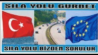 SILA YOLU 2013 KAPIKULE -ISTANBUL------bolu,ankara,adana/sekerpinari