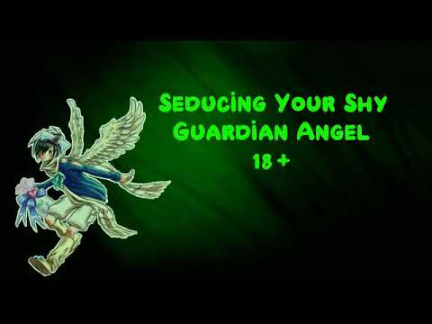 (ASMR)(Voice Acting)(MxF)(+18) Seducing Your Shy Guardian Angel #1