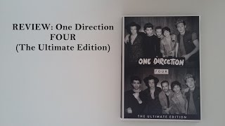 REVIEW: One Direction - Four (The Ultimate Edition)