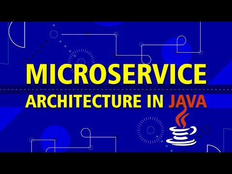 Learn How To Implement Microservice Architecture in Java   Eduonix