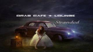 Download Lagu Drab Cafe & Lounge ~ Stranded Mp3