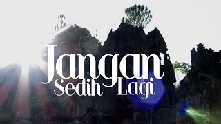 Souljah - Jangan Sedih Lagi (Official Music Video) Video