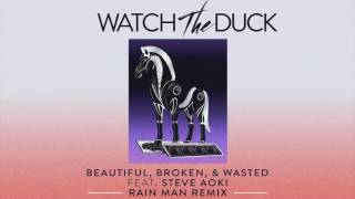 Thumbnail for WatchTheDuck — Beautiful, Broken, & Wasted (Rain Man Remix)