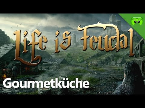 LIFE IS FEUDAL # 3 - Gourmetküche «» Let's Play Life is Feudal: Your Own | Full HD