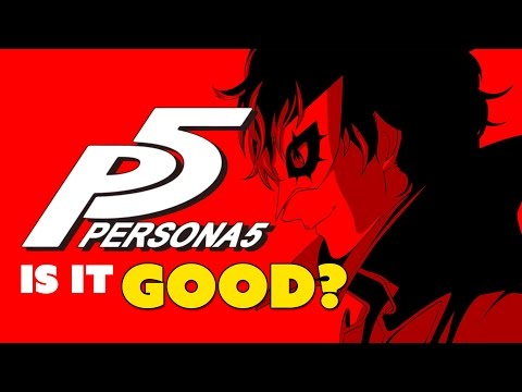 Persona 5... IS IT GOOD? - The Know Game News