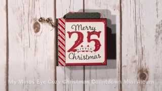 Hello everyone! Today I want to share a little countdown min album I created using My Minds Eye Cozy Christmas collection. Thanks for watching!