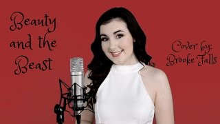 Beauty and the Beast | Cover by: Brooke Falls