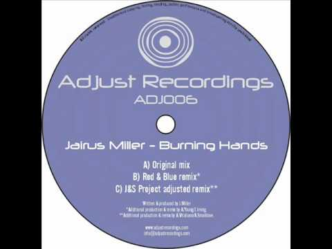 Jairus Miller - Burning Hands