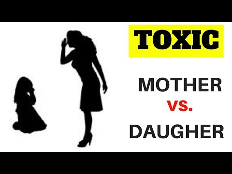 7 UNHEALTHY TYPES OF MOTHER DAUGHTER RELATIONSHIPS