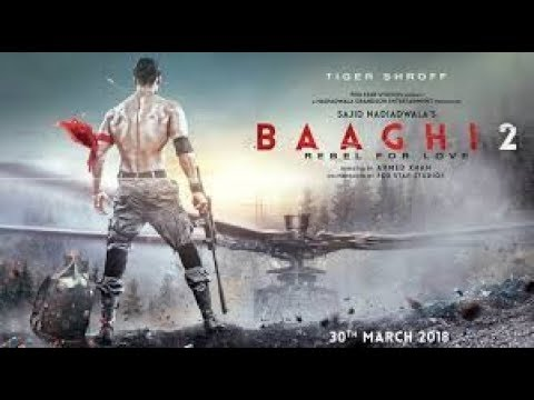 Video Baaghi 2 trailer official coming soon /Tiger shroff and disha patani /fanmade download in MP3, 3GP, MP4, WEBM, AVI, FLV January 2017