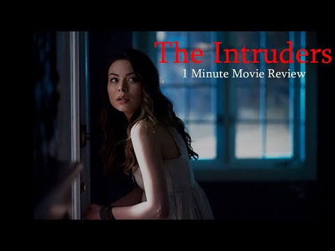 The Intruders (2015) - 1 Minute Movie Review