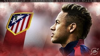 GOSTOU? LIKE E INSCREVA-SE_______________________________________________________________Alguns dos Mágicos Dribles Contra Atlético de Madrid   Neymar JrSome of the Magic Dribbling Against Atlético de Madrid  Neymar Jr_______________________________________________________________ Support: JMFootball♦https://www.facebook.com/JMFootball-113586049074915/♦https://www.instagram.com/JMFOOTBALLHD/♦https://plus.google.com/u/0/+OFCJMarcos_______________________________________________________________Music: Elektronomia - The Other Sidehttps://www.youtube.com/watch?v=On_enmqZuis_______________________________________________________________Thanks for Watching !Obrigado por Assistir !