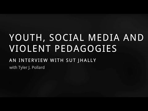 Sut Jhally on Youth, Social Media, and Violent Pedagogies