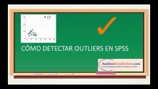 Cómo identificar outliers utilizando el SPSS