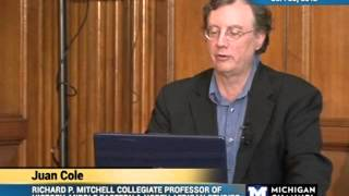 Juan Cole - After the Arab Spring: Democratic Summer, not Islamic Winter - 09/20/12