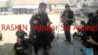 RASKINPUNK - MODAR SIA ANJING! (LIVE)