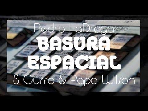 """S Curro & Papa Wilson -""""Basura espacial"""" [Videoclip]"""