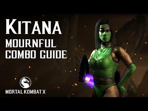 Mortal Kombat X: KITANA (Mournful) Beginner Combo Guide (видео)