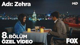 Zehra ve Genco'nun romantik akşam yemeği... Adı: Zehra 8. Bölüm