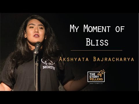 The Storyyellers : My Moment of Bliss: Akshyata Bajracharya(Solo Woman Traveller)