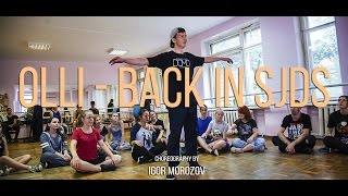 Download Lagu Olli - Back In Sjds choreography by Igor Morozov | Move On Dance Center Mp3