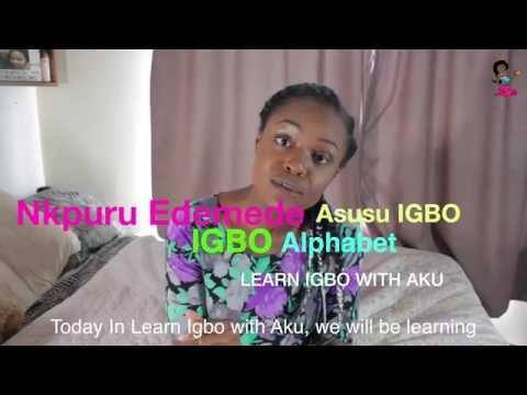 Learn Igbo with Aku | Nkpuru Edemede Asusu Igbo (Subtitle) | The Igbo Alphabet